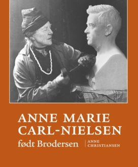 Bogomslag - Anne Marie Carl-Nielsen, født Brodersen.