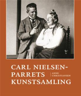 Bogomslag - Carl Nielsen-parrets Kunstsamling. 2015